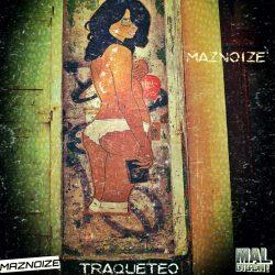 maznoize-traquetero